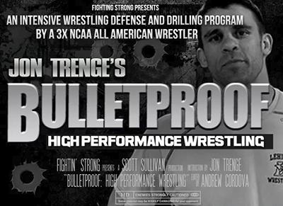 BULLETPROOF: High Performance Wrestling Program by Jon Trenge
