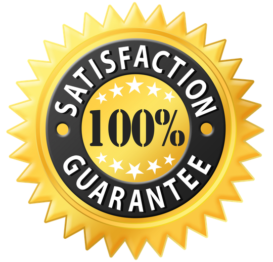 15 DAY SATISFACTION GUARANTEE