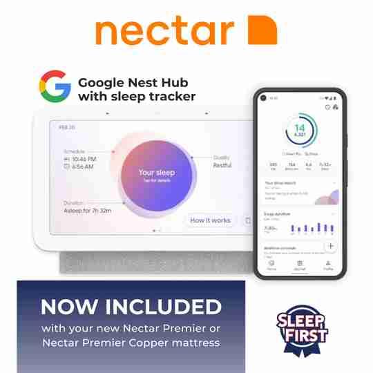 Free Google Nest Hub with Sleep Tracker with Nectar Mattress at Sleep First