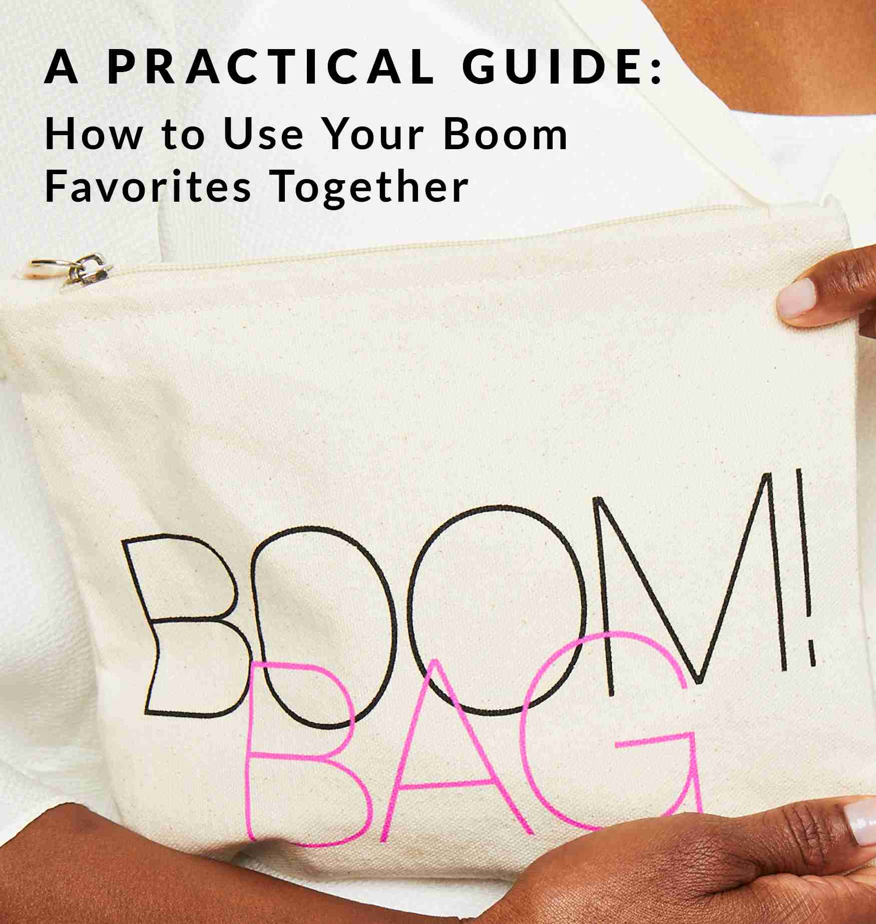 A Practical Guide: How To Use Your Boom Favorites Together
