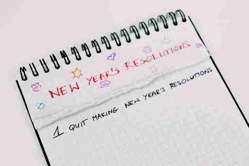new years resolutions to quit making resolutions