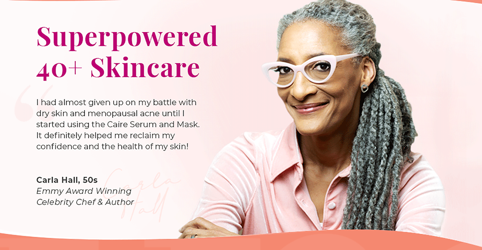 Carla Hall and Superpowered 40+ Skincare | Caire Beauty