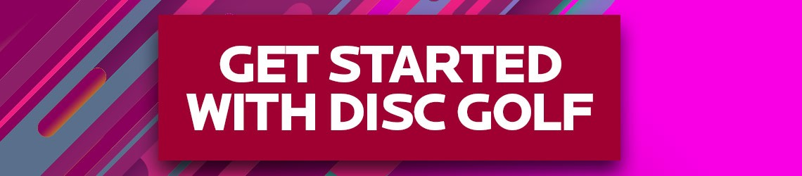 Get Started with Disc Golf