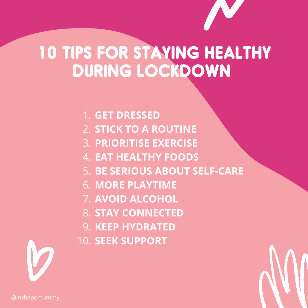 10 tips for staying healthy in lock down