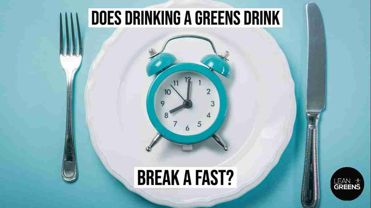 What drinks are allowed during fasting? We explain if super greens break a fast.