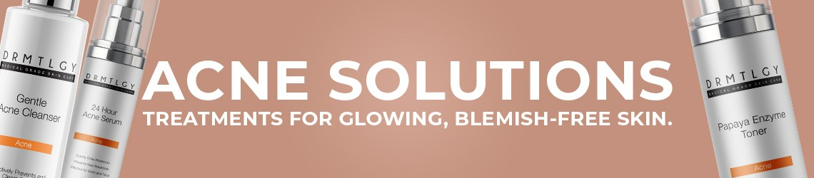 Acne Solutions for glowing, blemish free skin.