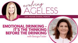 Emotional Drinking – It's the Thinking Before the Drinking with Georgia Foster