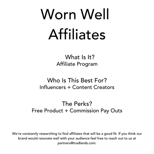 Worn Well Affiliate Information