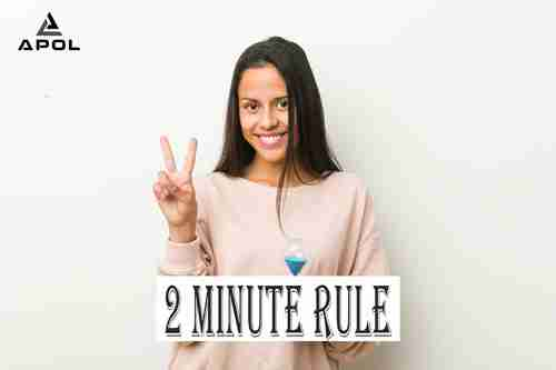 two-minute-rule-apol