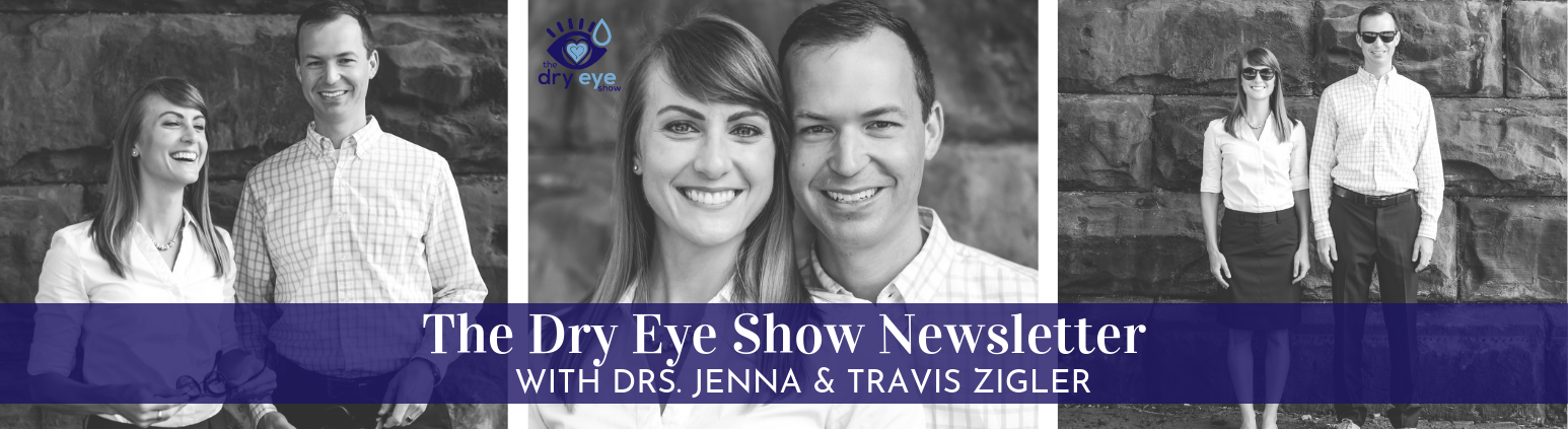 The Dry Eye Show Newsletter