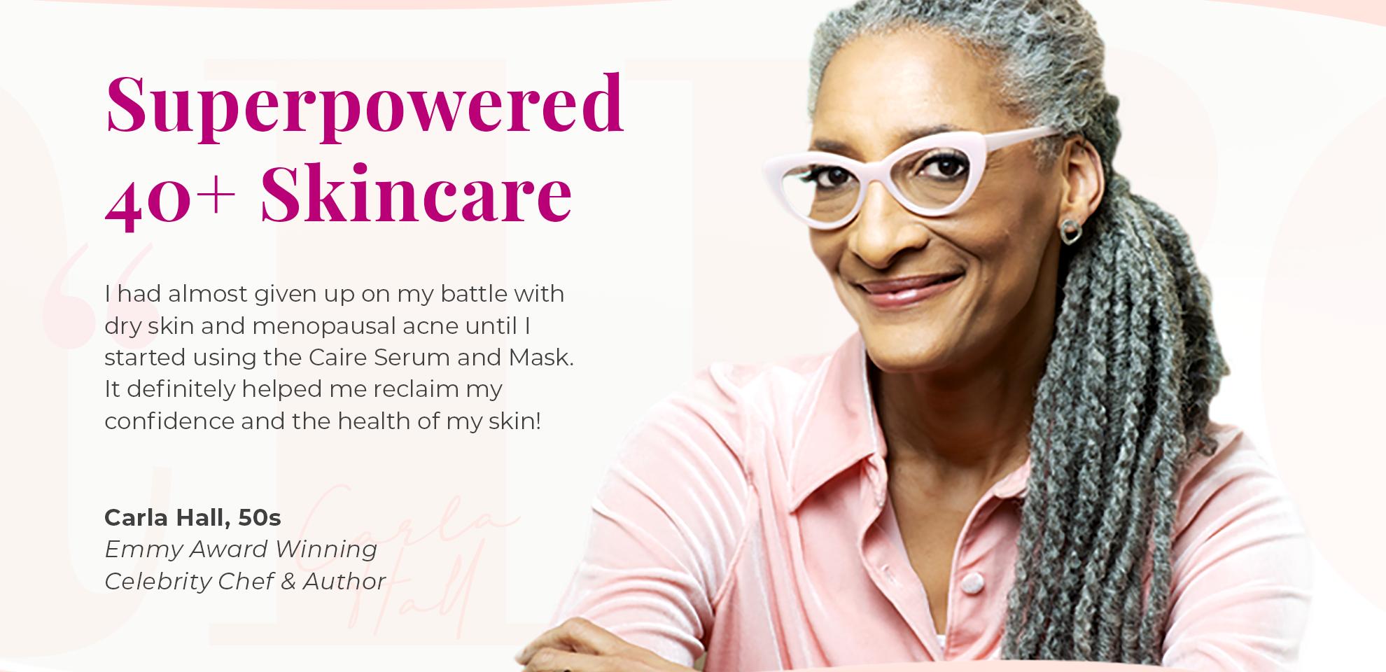 Superpowered 40+ Skincare