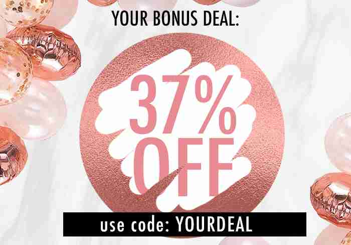 37% off your order! Use code: YOURDEAL