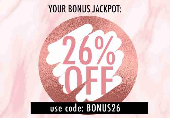 26% off your order! Use code: BONUS26
