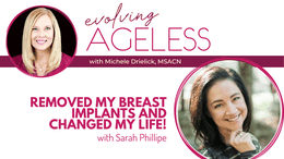 Removed my Breast Implants and Changed My Life! With Sarah Phillipe