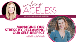 Managing our Stress by Reclaiming our Self-Respect with Brodie Welch