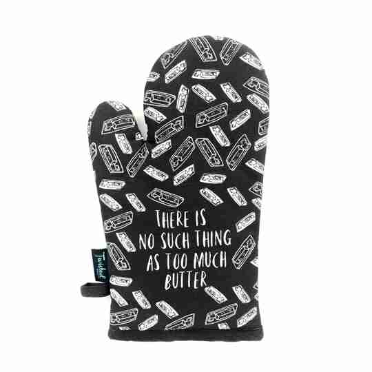 NO Such Thing As Too Much Butter Oven Mitt | Twisted Wares®