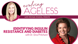 Identifying Insulin Resistance and Diabetes with Dr. Gina Pritchard