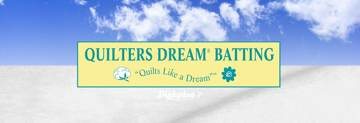 Quilters Dream Batting Sale - Dinkydoo