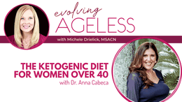 The Ketogenic Diet for Women Over 40 with Dr. Anna Cabeca