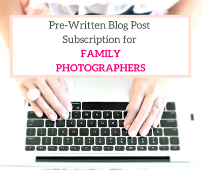 photographer pre-written blog post subscription
