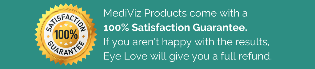 100% Satisfaction Guarantee with Eye Love