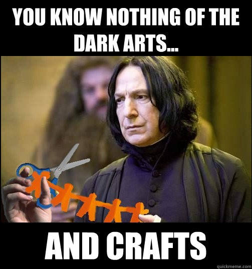 Oh Snape but we do!