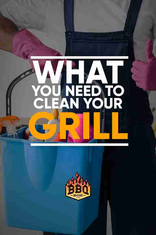 What You Need to Clean Your Grill