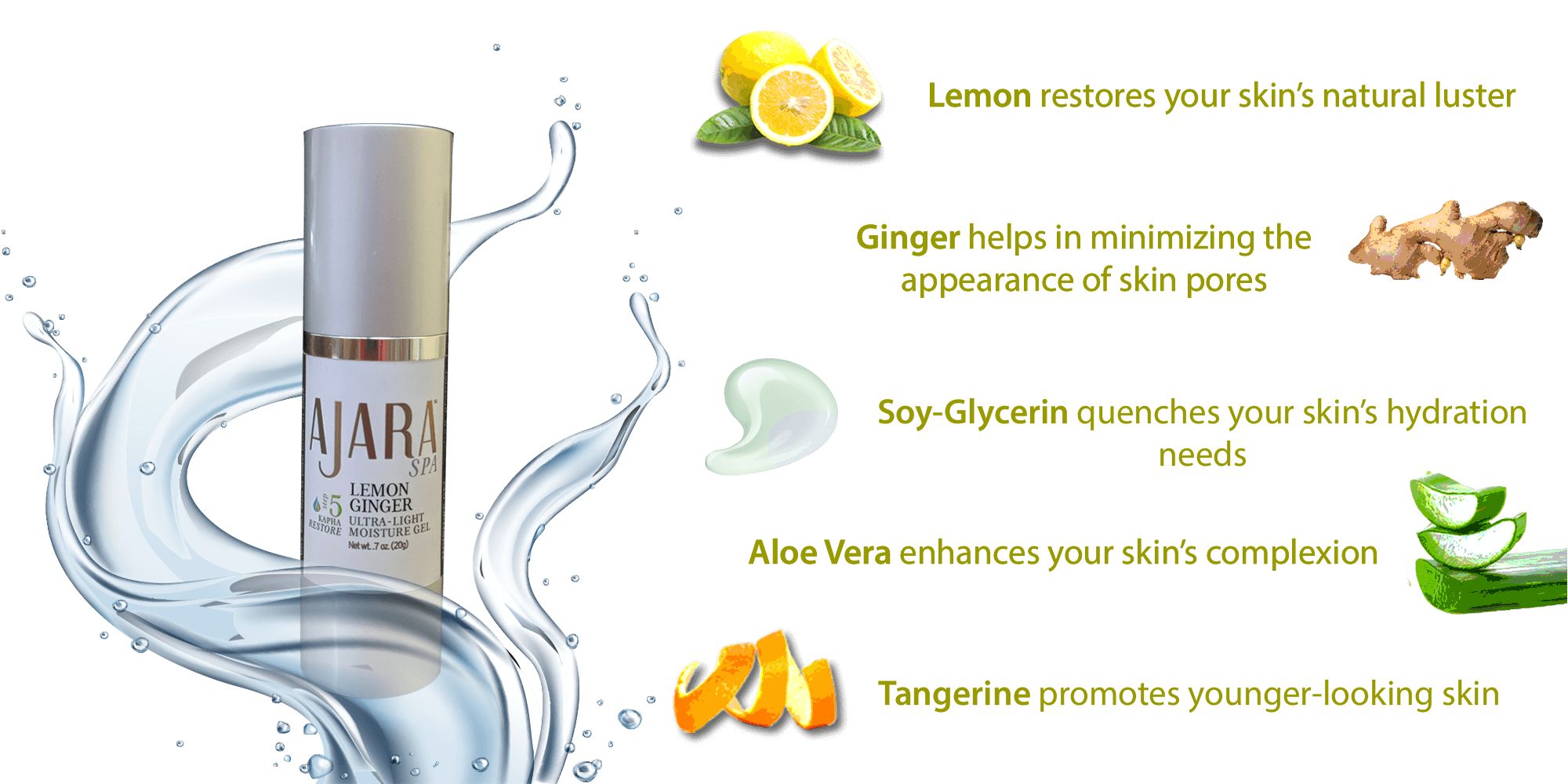 Pure, Natural ingredients in Lemon Ginger Ultra-Light Moisture Gel