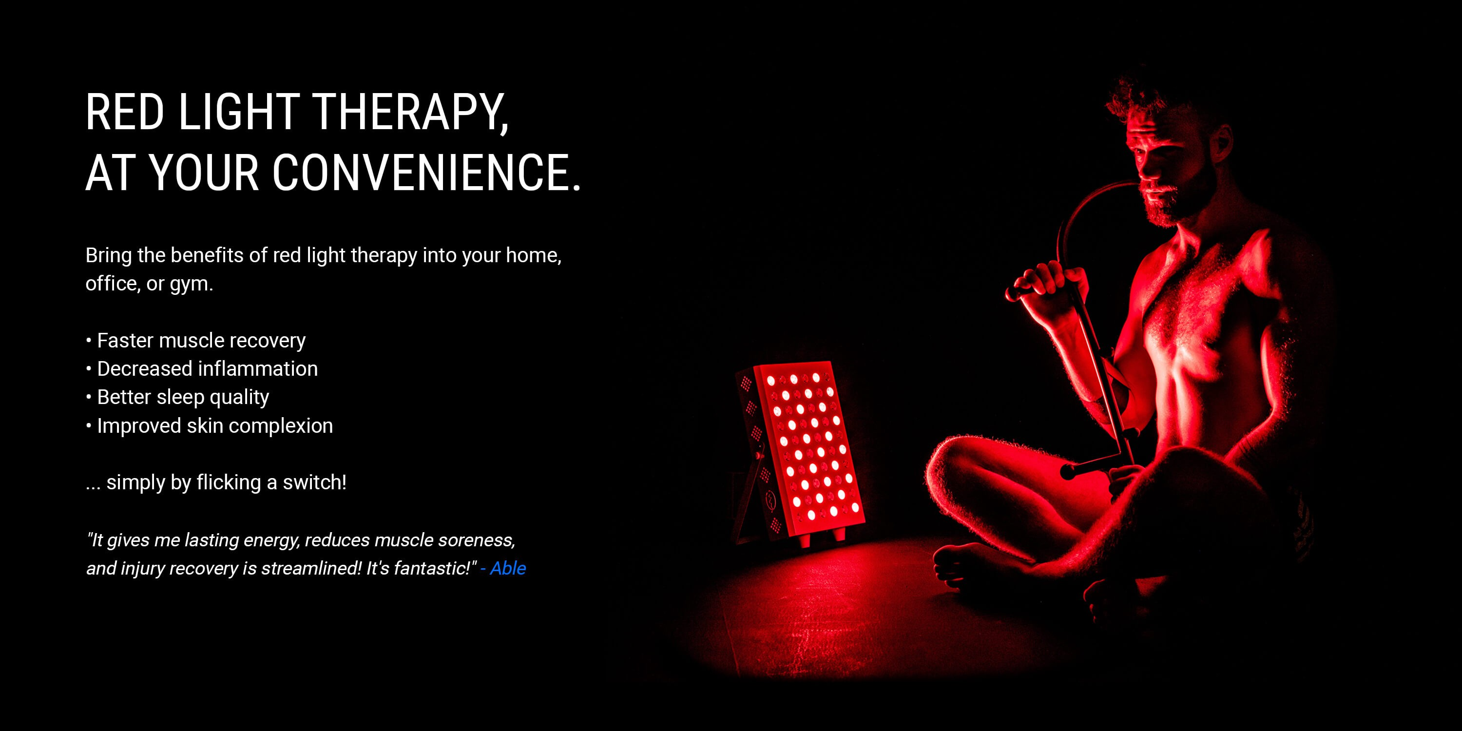 Red light therapy at your convenience