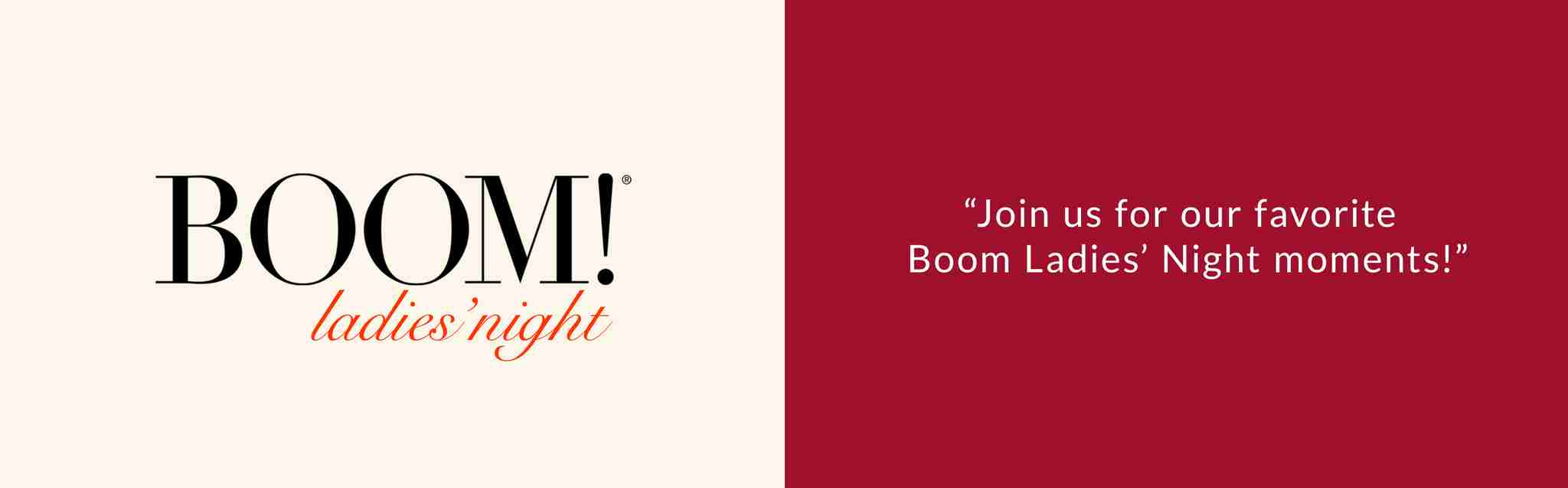Our favorite Boom Ladies' Night moments