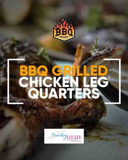 bbq grilled chicken leg quarters