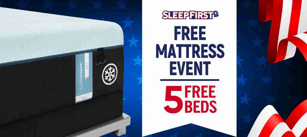 Sleep First Free Mattress Event