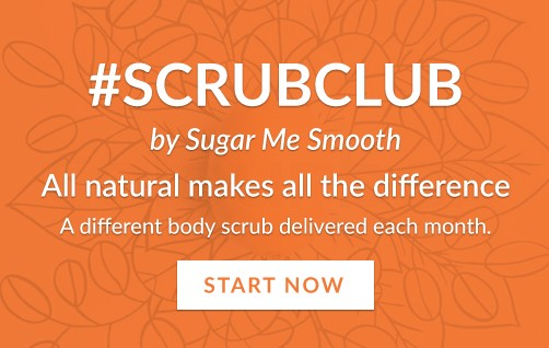 All natural makes all the difference- Scrub Club start here button!
