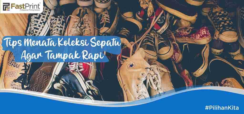 cara menata sepatu, koleksi sepatu