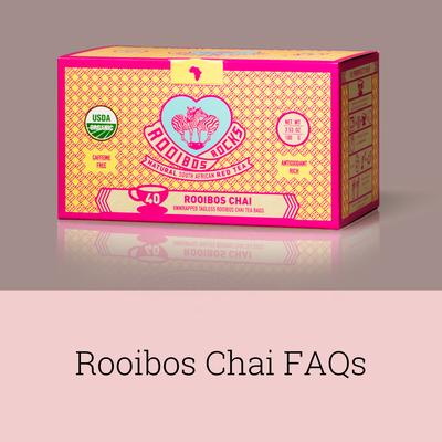 Rooibos Rocks Chai FAQs