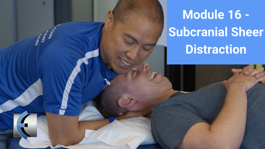 Module 16 - Subcranial Shear Distraction