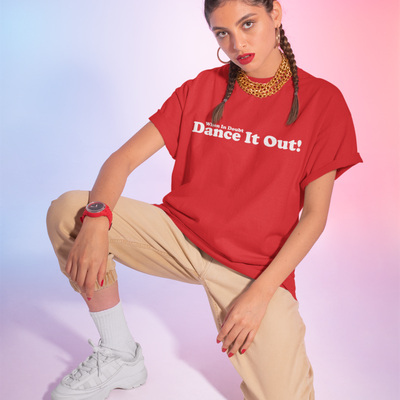 When in Doubt Dance it Out Unisex T-Shirt - Adult