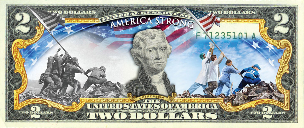 America Strong - Genuine Legal Tender U.S. $2 Bill