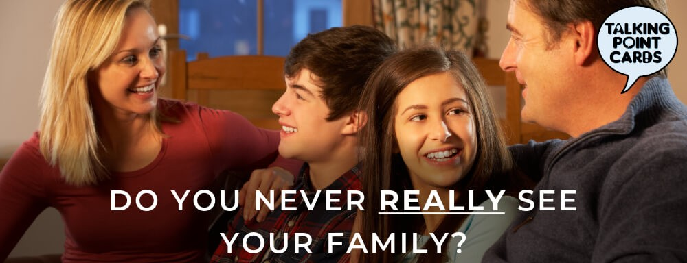 Do You Never Really See Your Family?