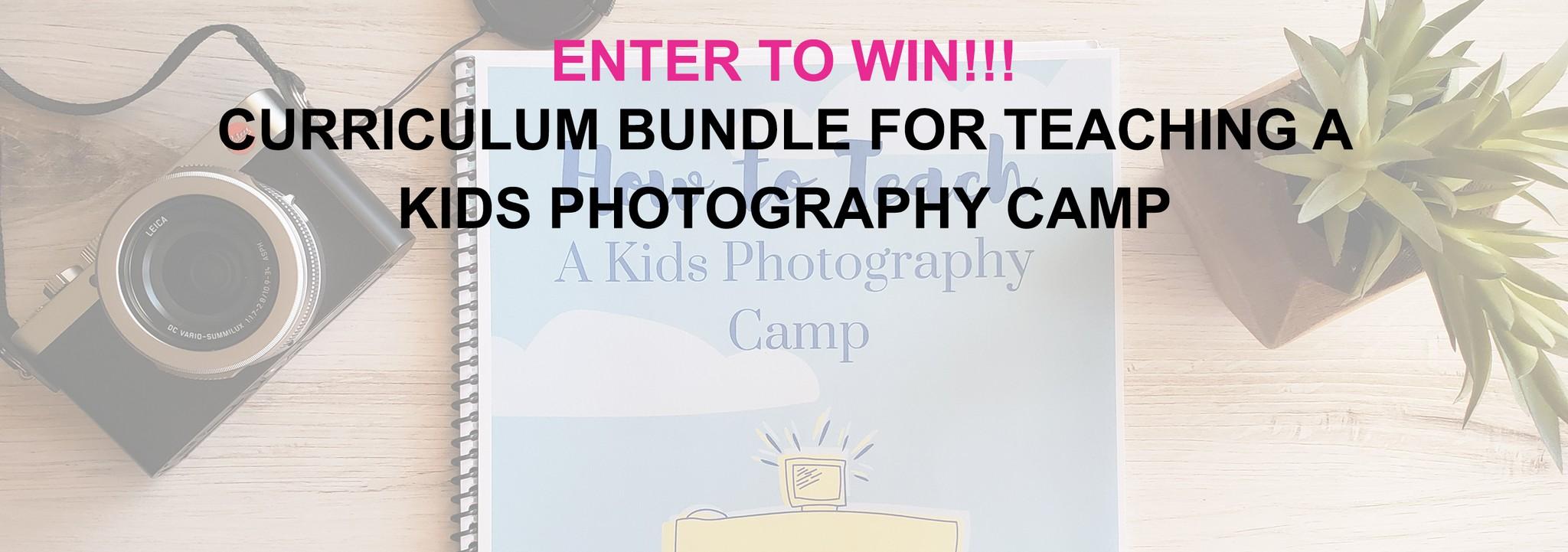 Enter to Win a Kids Photography Camp Curriculum Bundle