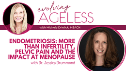 Endometriosis: More than infertility, pelvic pain and the impact at menopause