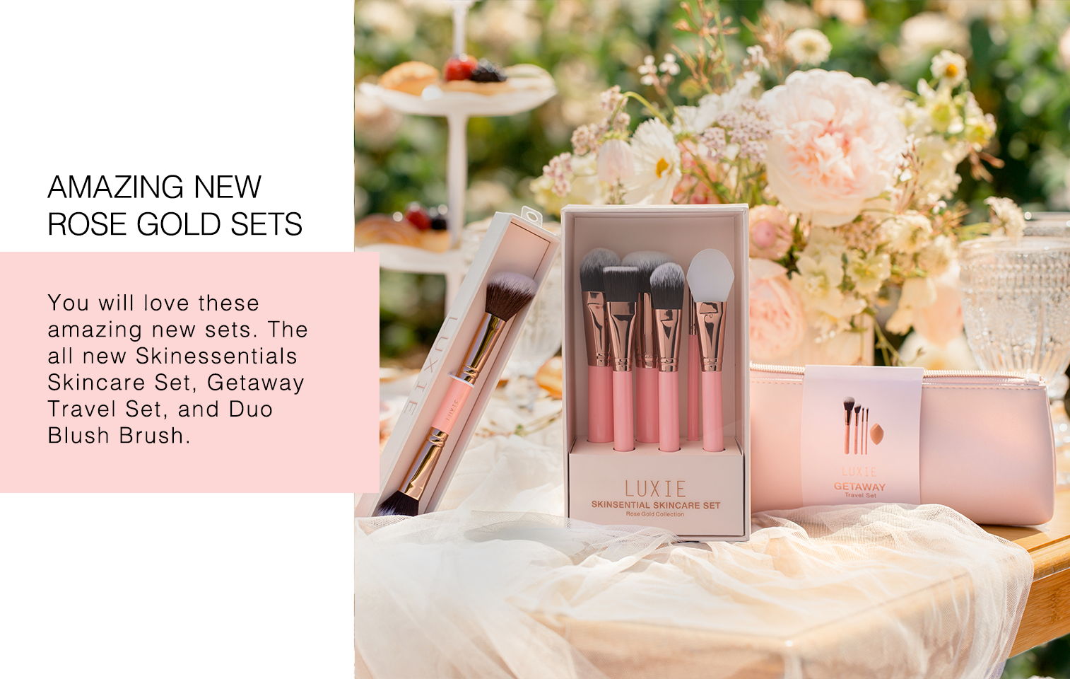 Luxie's New Rose Gold Sets