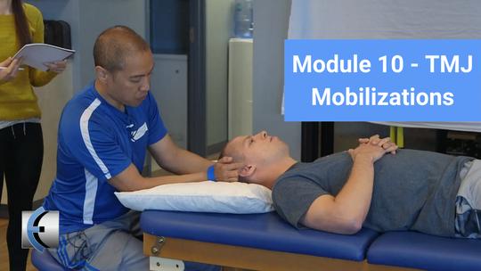 Module 10 - TMJ Mobilizations