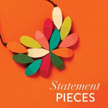 Statement Pieces