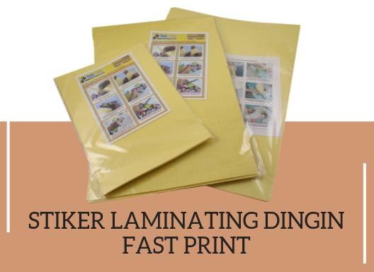 stiker laminating dingin fast print