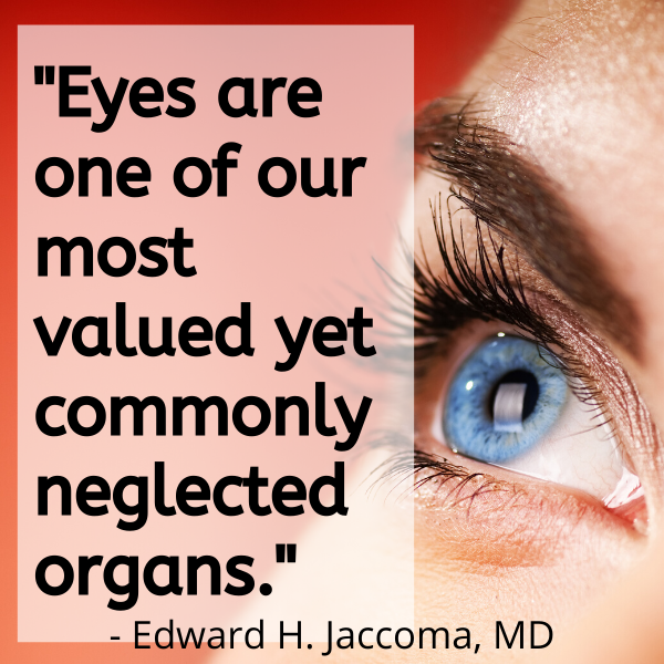 Eyes are the most valued organ