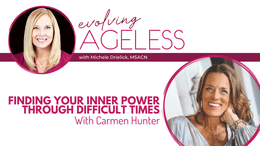 Finding Your Inner Power Through Difficult Times with Carmen Hunter