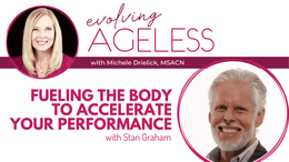 Fueling the body to accelerate your performance with Stan Graham