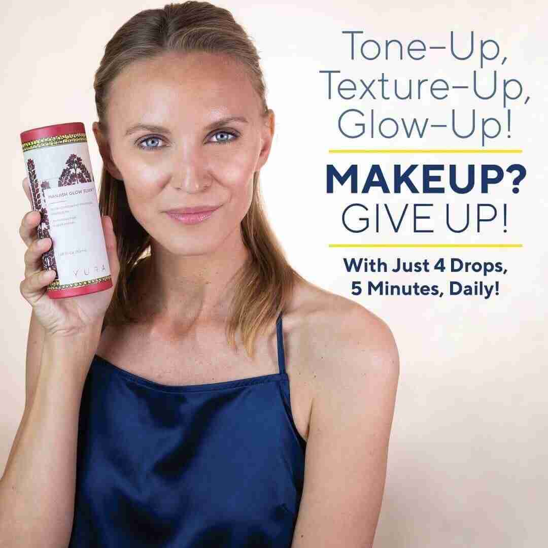 A beautiful woman with her bottle of Manjish. The text says - Tone-Up, Texturue-Up, Glow-Up! Makeup? Give up! With Just 4 Drops, 5 Minutes, Daily!