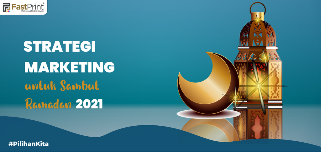 strategi marketing, ramadan 2021, strategi brand